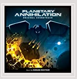 Planetary Annihilation (Original Soundtrack)