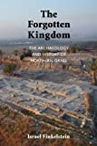 The Forgotten Kingdom, Israel Finkelstein, 1589839102
