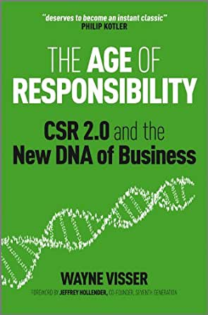 Amazon.com: The Age of Responsibility: CSR 2.0 and the New DNA of