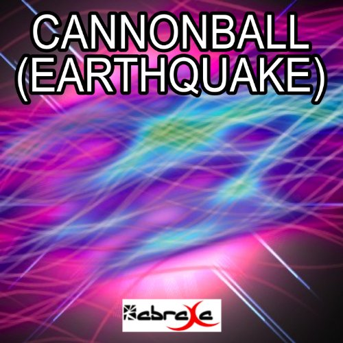 cannonball earthquake buyer's guide