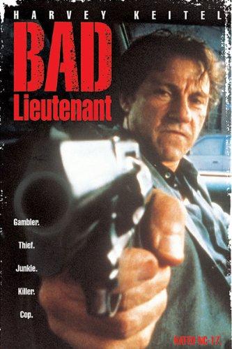 (Bad Lieutenant)