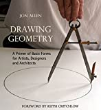 img - for Drawing Geometry: A Primer of Basic Forms for Artists, Designers and Architects book / textbook / text book