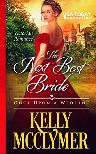 Amazon the next best bride once upon a wedding book 5 ebook the next best bride once upon a wedding book 5 by mcclymer fandeluxe Image collections