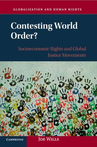 Contesting World Order?: Socioeconomic Rights and Global Justice Movements