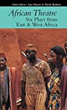 Six Plays from East & West Africa (African Theatre)
