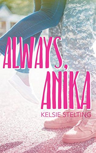 Always Anika (The Texas Star Series)