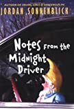 Notes from the Midnight Driver by Jordan Sonnenblick (1-Oct-2007) Paperback