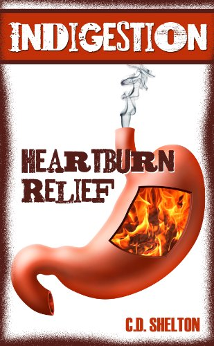Indigestion: Heartburn Relief