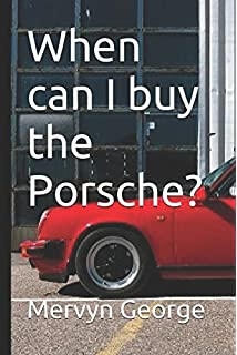 When can I buy the Porsche?