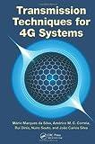 Transmission Techniques for 4G Systems, Mario Marques da Silva, 1466512334