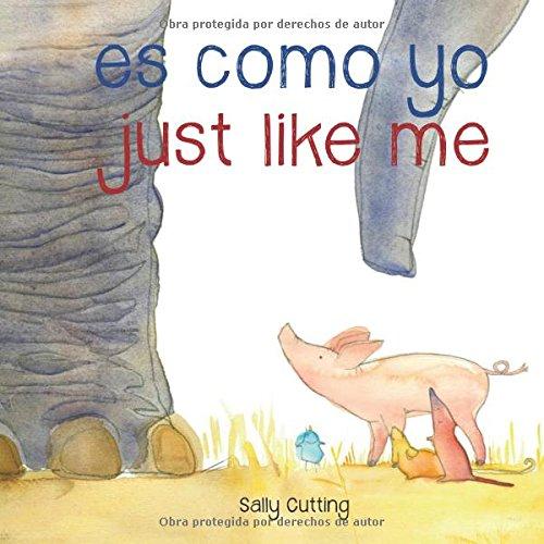 Download Es como Yo - Just like Me (Spanish Edition) ebook
