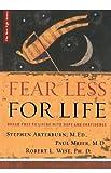 Fear Less for Life, M. Ed. Arterburn and Meier, 0785286683