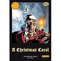 A Christmas Carol: The Graphic Novel: Original Text (Classical Comics)