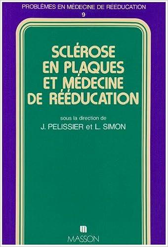 En ligne téléchargement Sclerose en plaques et medecine de reeducation pdf