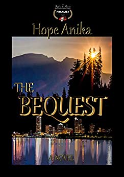 The Bequest by [Anika, Hope]