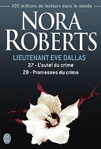Mass Market Paperback Lieutenant Eve Dallas, Tomes 27 et 28 : L'autel du crime - Promesses du crime Book