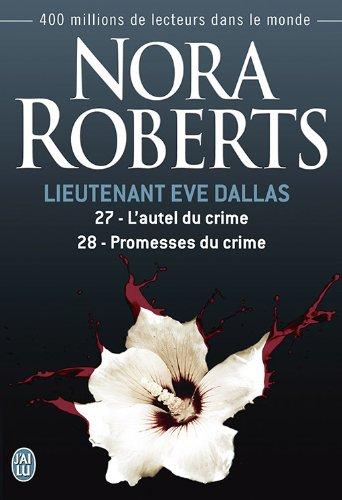 L'autel du crime ; Promesses du crime - Book  of the In Death