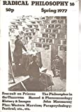 img - for RADICAL PHILOSOPHY Magazine, 16, Spring 1977, includes: interview with Michel Foucault on prisons, and essay on
