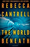The World Beneath, Rebecca Cantrell, 1494787717