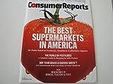 Consumer Reports Magazine: The Best Supermarkets In America