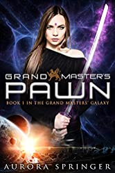 Grand Master's Pawn (Grand Masters' Galaxy Book 1)