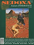 img - for Sedona: Journal of Emergence (July 1996) How Your Thought Affects Every Living Thing; Pull Down the Lightbody and Raise Your Frequency; Crop-Circle Update; Through Alien Eyes, Part Four; Empowering Your Imagination; Abraham Teachings: A Synopsis (Vol. 6, No. 7) book / textbook / text book