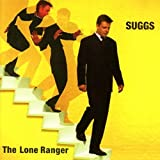 The Lone Ranger: Deluxe 2CD Edition (Jewel Case) by SUGGS