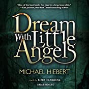 Dream with Little Angels | Michael Hiebert