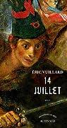 14 Juillet par Eric Vuillard