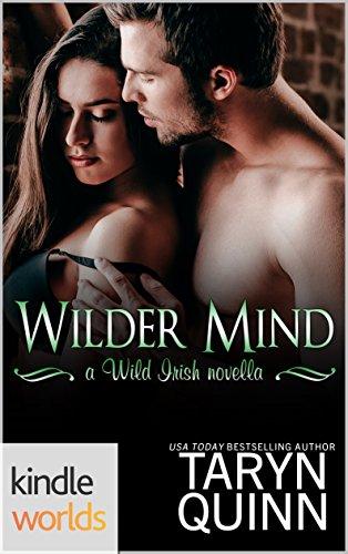 Wild Irish: Wilder Mind (Kindle Worlds Novella)