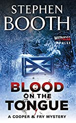 Blood on the Tongue: A Cooper & Fry Mystery (Cooper & Fry Mysteries Book 3)