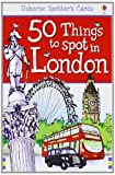 50 Things to Spot in London. Activity Cards (Spotter's Cards)