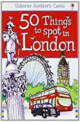 50 Things to Spot in London. Activity Cards (Usborne Spotter's Cards)