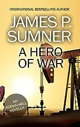 A Hero Of War - An Adrian Hell Novella (Adrian Hell Series)