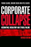 img - for Corporate Collapse: Accounting, Regulatory and Ethical Failure book / textbook / text book