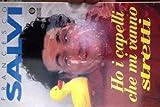 img - for Ho i capelli che mi vanno stretti (Oscar narrativa) (Italian Edition) book / textbook / text book