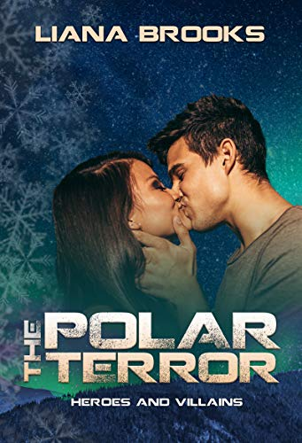 Polar Terror: A Heroes and Villains Story