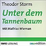 Unter dem Tannenbaum   Theodor Storm