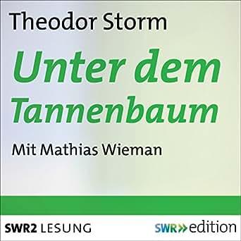 Weihnachtsgedicht Tannenbaum.Amazon Com Unter Dem Tannenbaum Audible Audio Edition Theodor