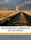 Illustrated catalogue of Etchings, Hedley Fitton, 1176331604