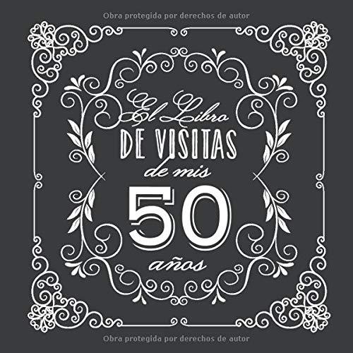 El Libro de Visitas de mis 50 años: Decoración vintage para ...