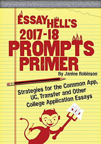 Amazoncom Essay Hells  Prompts Primer Strategies For The  Essay Hells  Prompts Primer Strategies For The Common App Uc