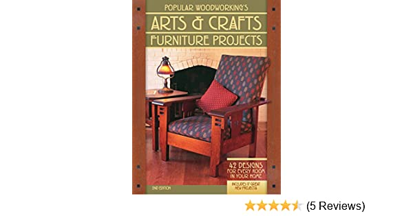 Popular Woodworkings Arts Crafts Furniture 42 Designs For Every
