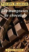 Les mangeuses de chocolat par Blasband