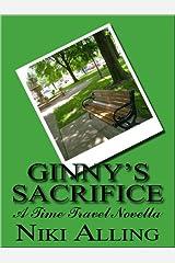 Ginny's Sacrifice - A Time Travel Novella Kindle Edition