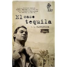 El caso Tequila (Roca Editorial Criminal) (Spanish Edition)