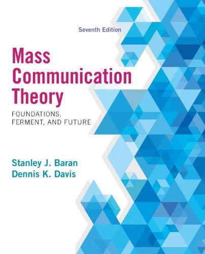 Mass Communication Theory: Foundations, Ferment, and Future Pdf