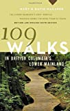 109 Walks in British Columbia's Lower Mainland
