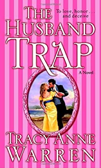 The Husband Trap: A Novel (The Trap Trilogy) by [Warren, Tracy Anne]