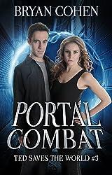 Portal Combat (A YA Sci-Fi Fantasy Series of Superhero Novels Book 3) (English Edition)